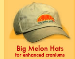 Big Melon Hats